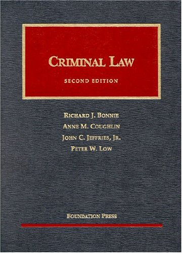 Criminal Law (University Casebook Series)