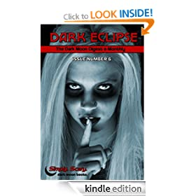 Dark Eclipse #6 - The Dark Moon Digest e-Monthly