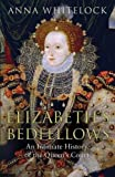 img - for Elizabeth's Bedfellows: An Intimate History of the Queen's Court book / textbook / text book