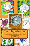 The Labyrinth of Gar