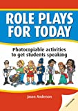 Jason Anderson Role Plays for Today: Photocopiable Activities to Get Students Speaking