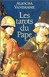 echange, troc Aliocha Vandamme - Les tarots du pape