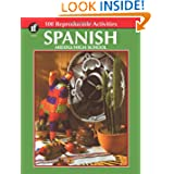 Spanish, Grades 6 - 12: Middle / High School (The 100+ Series)