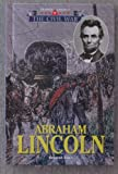 img - for The Triangle Histories of the Civil War: Presidents - Abraham Lincoln book / textbook / text book