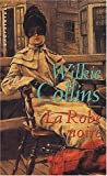 echange, troc William Wilkie Collins - La Robe noire