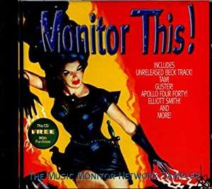 Monitor This April/May 2000 (Audio CD) - Various Artists - Beck, Snake River Conspiracy, Eels, Apollo Four Forty, Guster, Catatonia, 7th House, Pat McGee, Tam, The The, The Hippos, Bloodhound Gang, Di