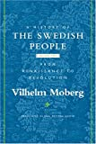 A History of the Swedish People: Volume II: From Renaissance to Revolution (0816646570) by Moberg, Vilhelm