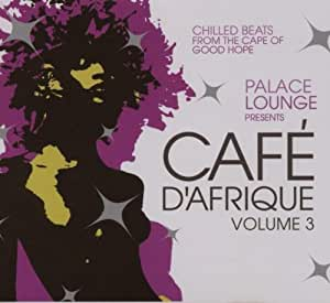 Palace Lounge Presents Cafe D'Afrique 3