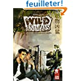 Wild Animals, Tome 2 : Violence et amour
