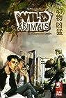 Wild Animals, Tome 2 : Violence et amour par Song