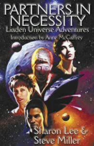 Partners In Necessity (Liaden Universe Novels) by Sharon Lee and Steve Miller