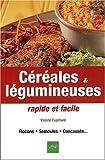 C�r�ales & legumineuses rapides facil