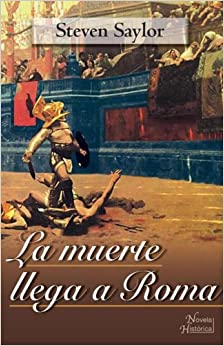 La Muerte Llega a Roma/ Death Arrives in Rome (Spanish Edition