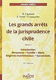 Les grands arrêts de la jurisprudence civile : Tome 1