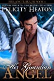 Her Guardian Angel (Her Angel Romance Series Book 4) (English Edition)