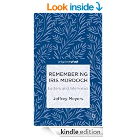 Remembering Iris Murdoch: Letters and Interviews (Palgrave Pivot)