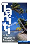 echange, troc Guides Arthaud - Tahiti - Polynésie française