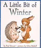 A Little Bit of Winter (0064437493) by Stewart, Paul