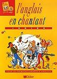echange, troc Annie Scoffoni, Jennifer Gilbert, Elizabeth Mazev, Jean-Yves Rivaud - L'anglais en chantant (1CD audio)
