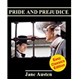 Pride and Prejudice: The Easy Classics Edition with Glossary and Historical Context - Recommended ~ Jane Austen