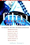 The Film Festival Guide: For Filmmakers, Film Buffs, and Industry Professionals (1556522851) by Langer, Adam