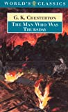 The Man Who Was Thursday (Oxford World's Classics) (0192823590) by Chesterton, G. K.