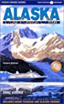 Alaska by Cruise Ship: The Complete G...