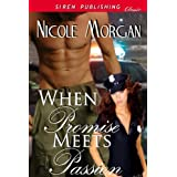 When Promise Meets Passion (Siren Publishing Classic) ~ Nicole Morgan