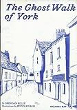 The Ghost Walk of York