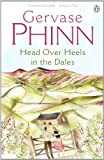Head Over Heels in the Dales (The Dales Series Book 3)