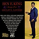 Ben E. King Sings For Soulful Lovers (US Release)