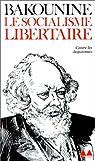 Le Socialisme libertaire