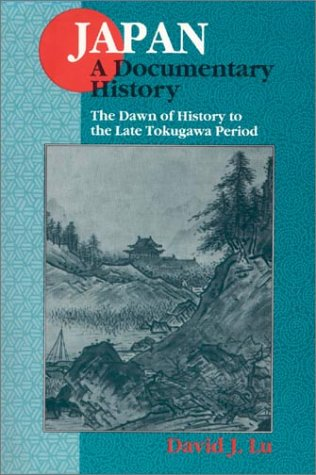 The Dawn of History to the Late Tokugawa Period (Japan -...