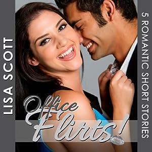 Office Flirts! 5 Romantic Short Stories Audiobook