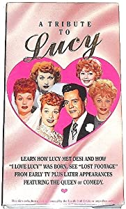 Lucy: Tribute to Lucy [VHS]