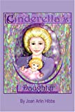 Cinderella's Daughter (1413729355) by Joan Arlin Hibbs