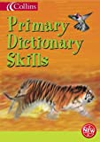 img - for Collins Primary Dictionary Skills (Collins Children's Dictionaries) book / textbook / text book