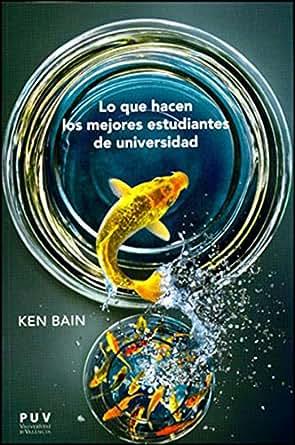 de universidad (Spanish Edition) eBook: Ken Bain: Kindle Store