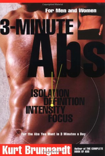 3-Minute Abs: Achieving the Look You\'ve Always Wanted in Only 3 Minutes a Day
