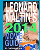 Leonard Maltins 2014 Movie Guide: Leonard Maltins Movie Guide