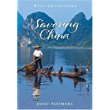Williams Sonoma Savoring China: Recipes and Reflections on Chinese Cooking (Savoring Series)