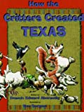 How the Critters Created Texas