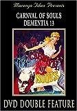 Carnival of Souls / Dementia 13