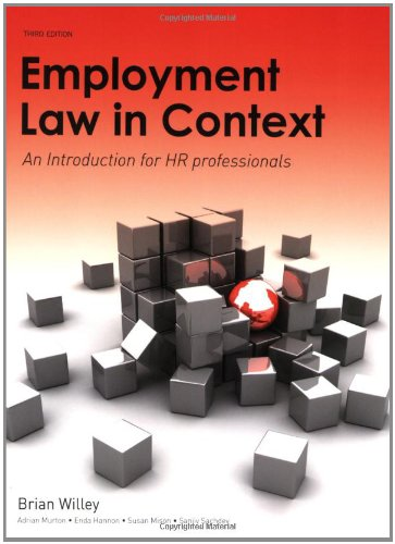 Employment Law in Context: An Introduction for HR Professionals