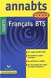 echange, troc Anne Boyer-Vidal - Français BTS. : Sujets 2003