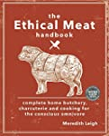The Ethical Meat Handbook: Complete h...