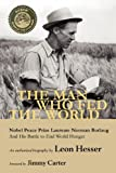 img - for The Man Who Fed the World by Hesser, Leon (2010) Paperback book / textbook / text book
