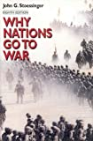 Why Nations Go to War (0312237146) by John G. Stoessinger