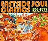 イーストサイド・ソウル・クラシックス 1963-1977
