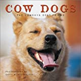 img - for Cow Dogs: A Cowboy's Best Friend book / textbook / text book